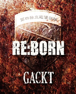 Single +Novo album do Gackt  ^__^ Reborn_s